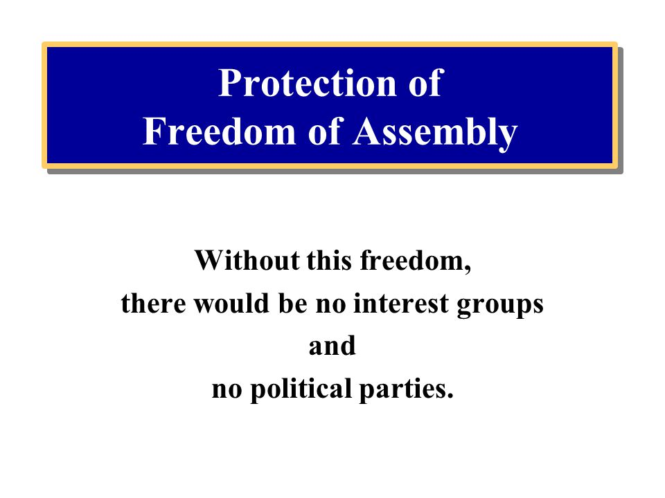 Protection of Freedom of Assembly
