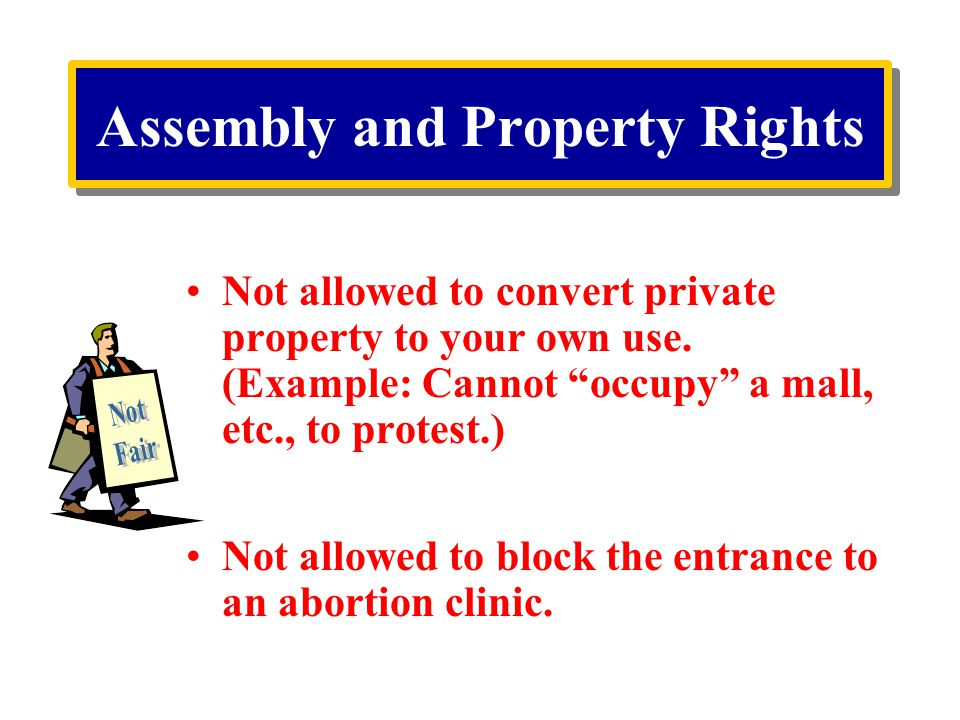 Assembly and Property Rights