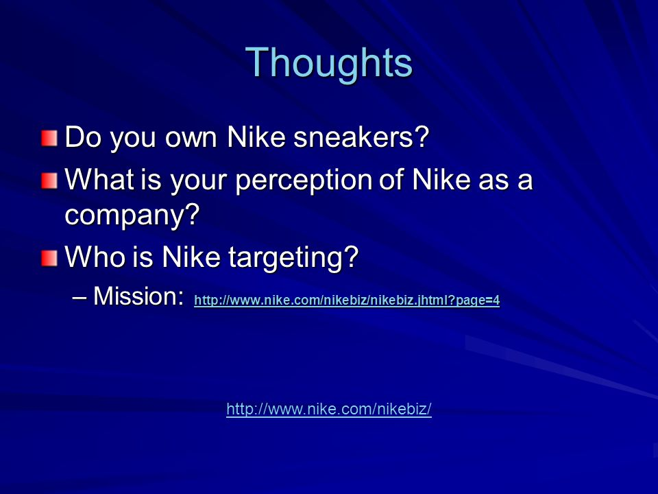 Thoughts Do you own Nike sneakers