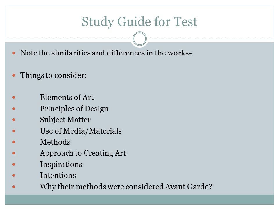 Study Guide for Test Note the similarities and differences in the works- Things to consider: Elements of Art.