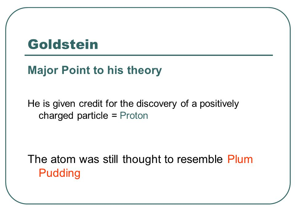 Goldstein Major Point to his theory