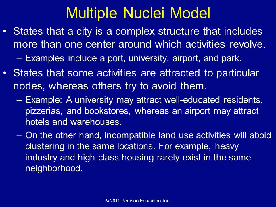 Multiple Nuclei Model States that a city is a complex structure that includes more than one center around which activities revolve.