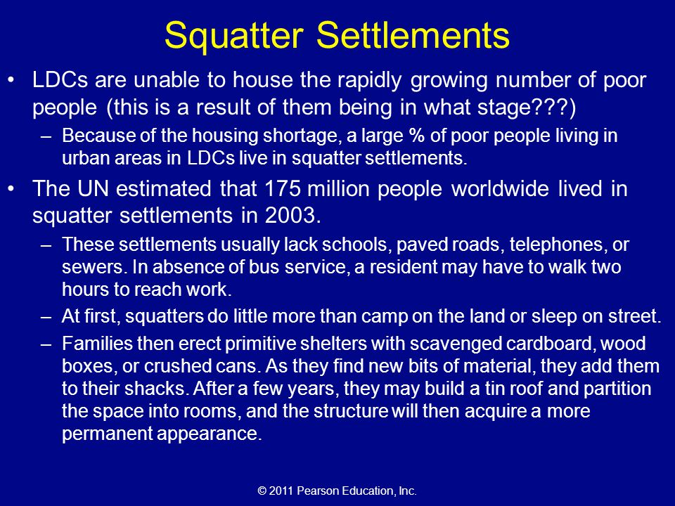 Squatter Settlements LDCs are unable to house the rapidly growing number of poor people (this is a result of them being in what stage )