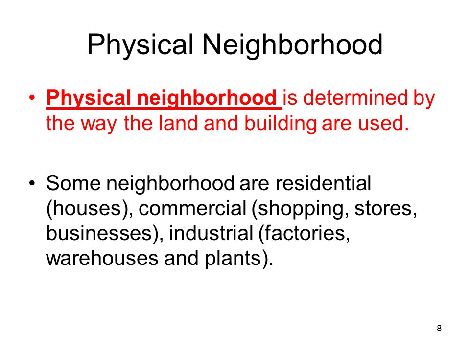 Physical Neighborhood