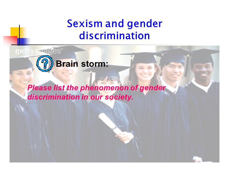 Sexism and gender discrimination