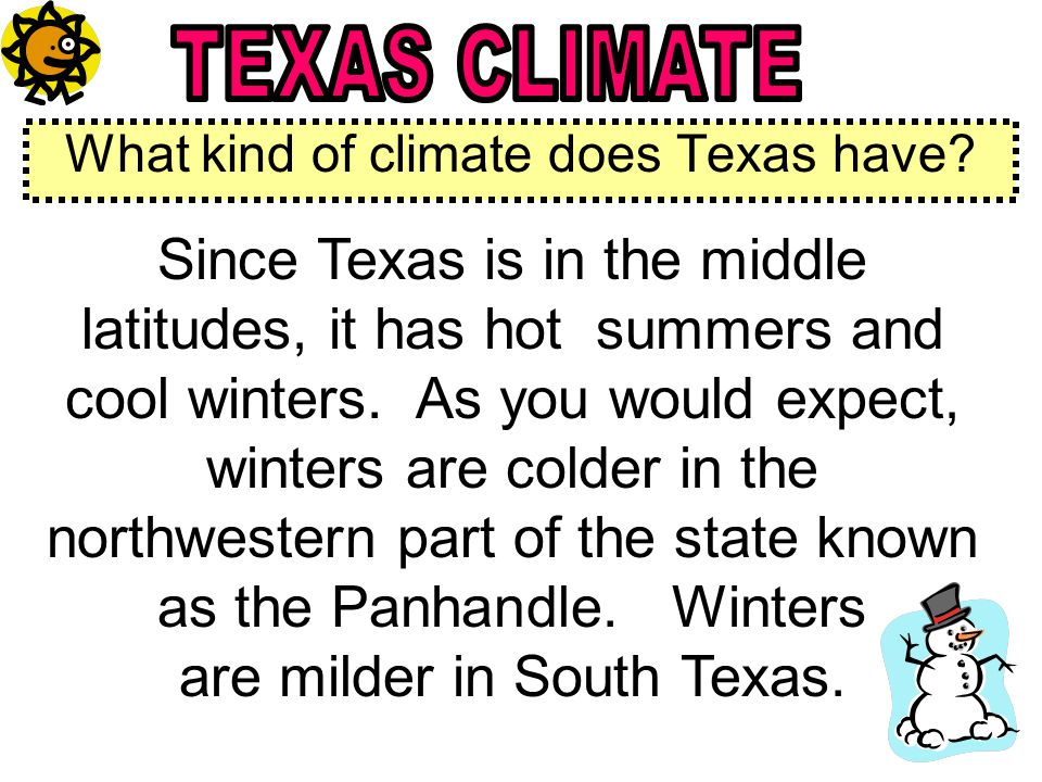 What kind of climate does Texas have