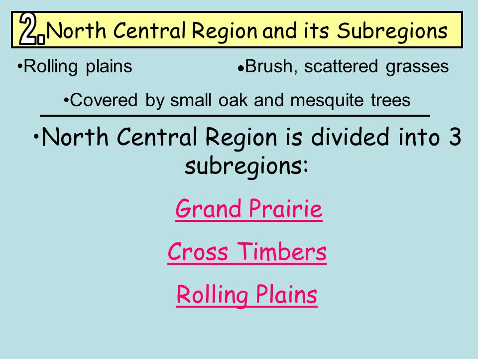 North Central Region and its Subregions 2.