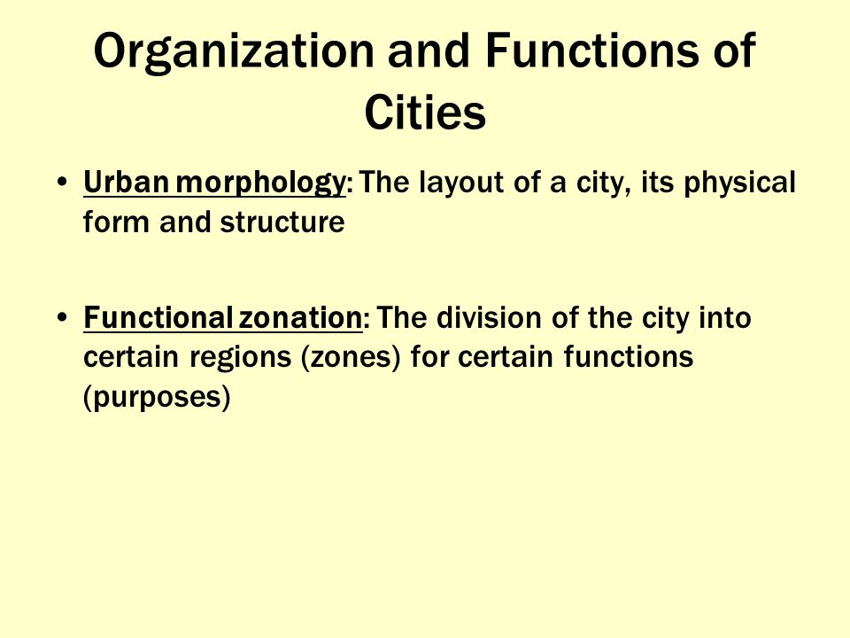Organization and Functions of Cities