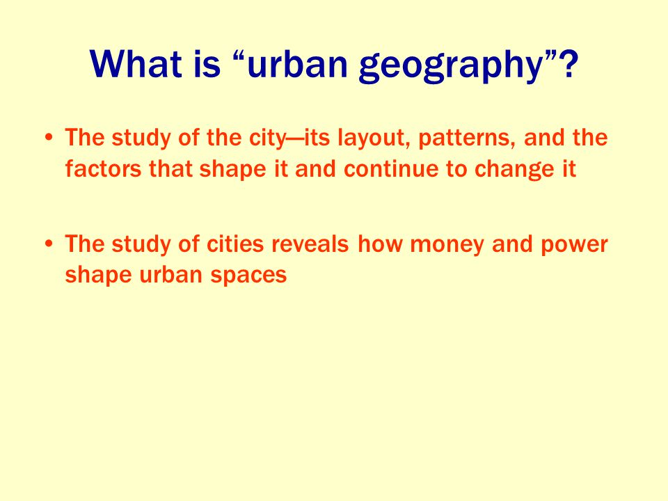 What is urban geography