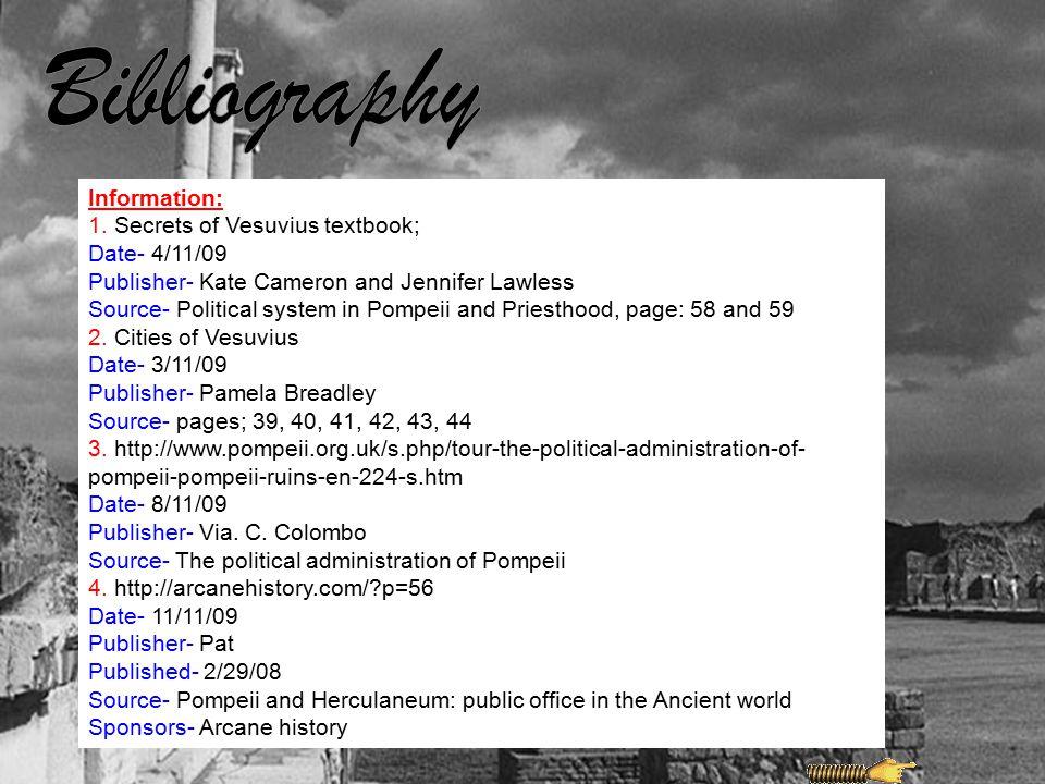 Bibliography Information: 1. Secrets of Vesuvius textbook;
