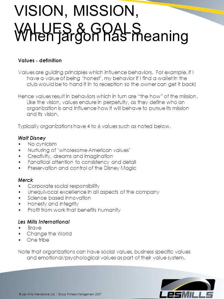VISION, MISSION, VALUES & GOALS When jargon has meaning