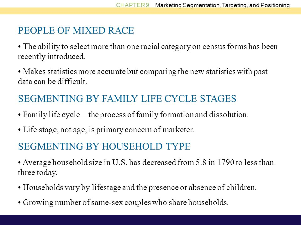 SEGMENTING BY FAMILY LIFE CYCLE STAGES