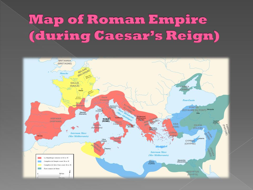 Map of Roman Empire (during Caesar's Reign)