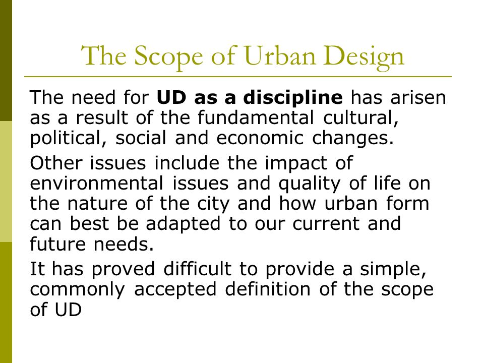 The Scope of Urban Design