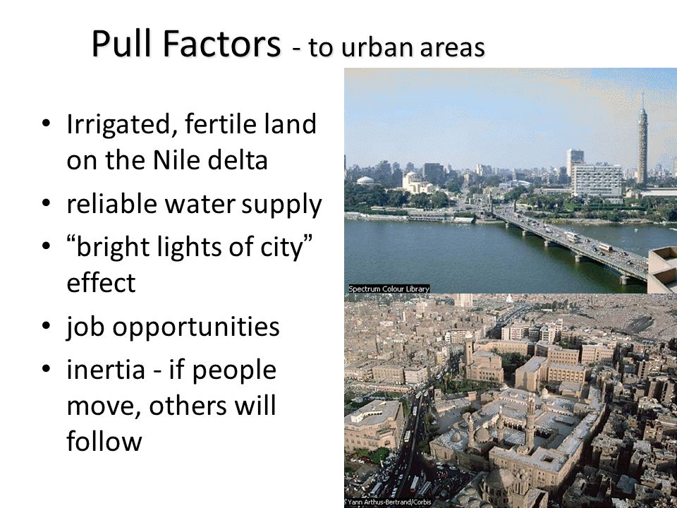 Pull Factors - to urban areas