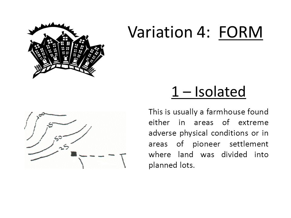 Variation 4: FORM 1 – Isolated