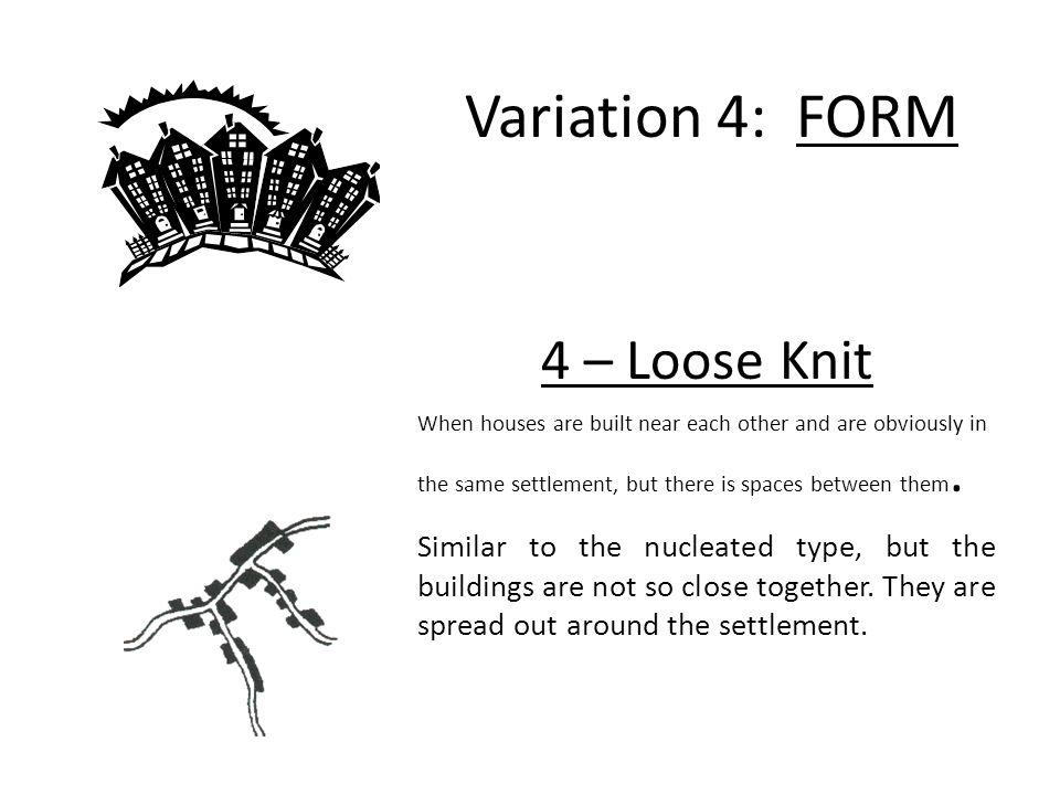 Variation 4: FORM 4 – Loose Knit