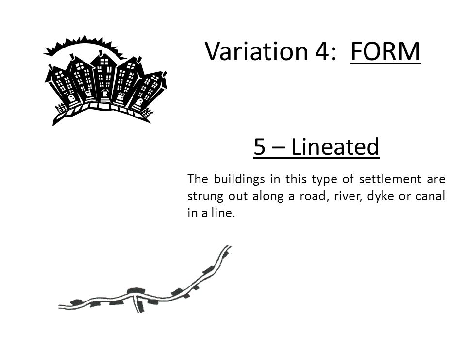 Variation 4: FORM 5 – Lineated