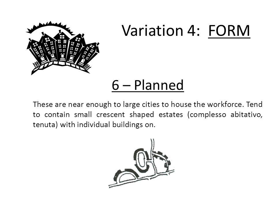 Variation 4: FORM 6 – Planned