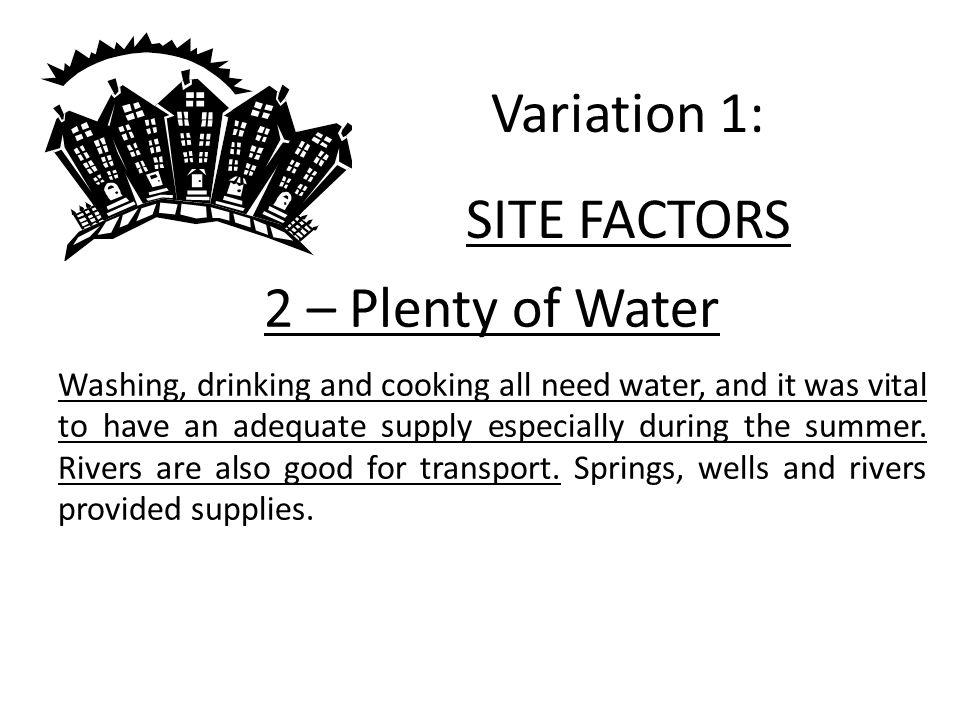 Variation 1: SITE FACTORS 2 – Plenty of Water