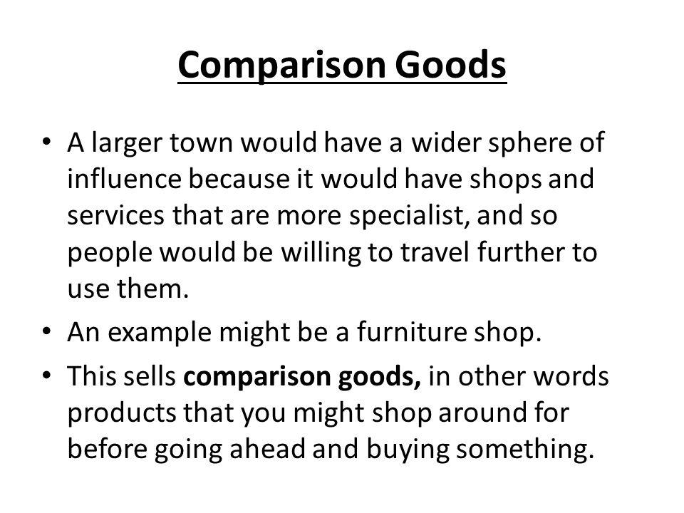 Comparison Goods