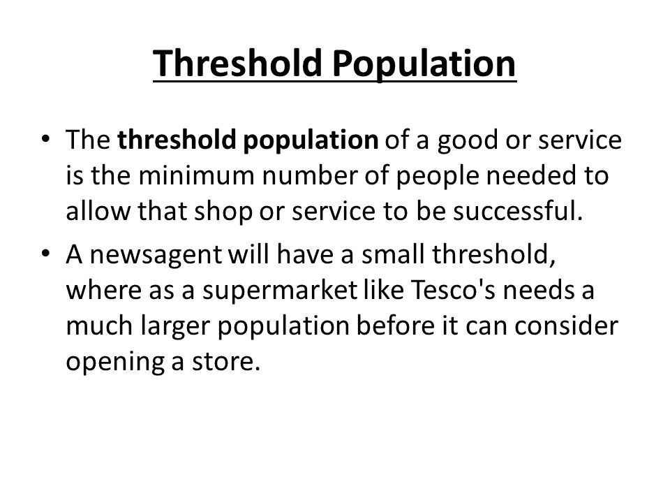 Threshold Population