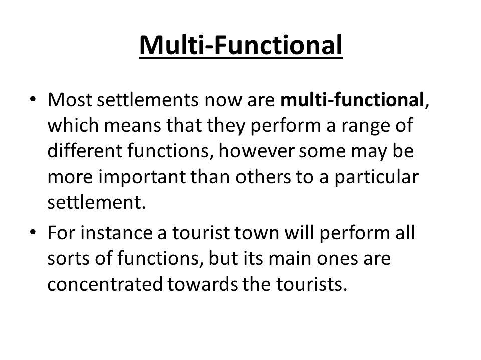 Multi-Functional