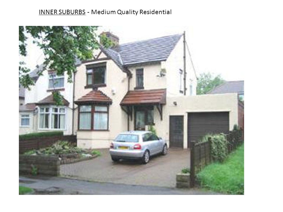 INNER SUBURBS - Medium Quality Residential