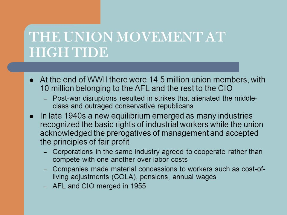 THE UNION MOVEMENT AT HIGH TIDE