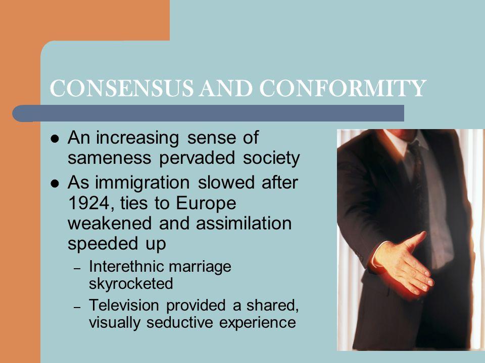 CONSENSUS AND CONFORMITY