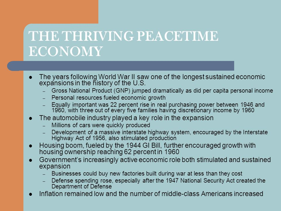 THE THRIVING PEACETIME ECONOMY