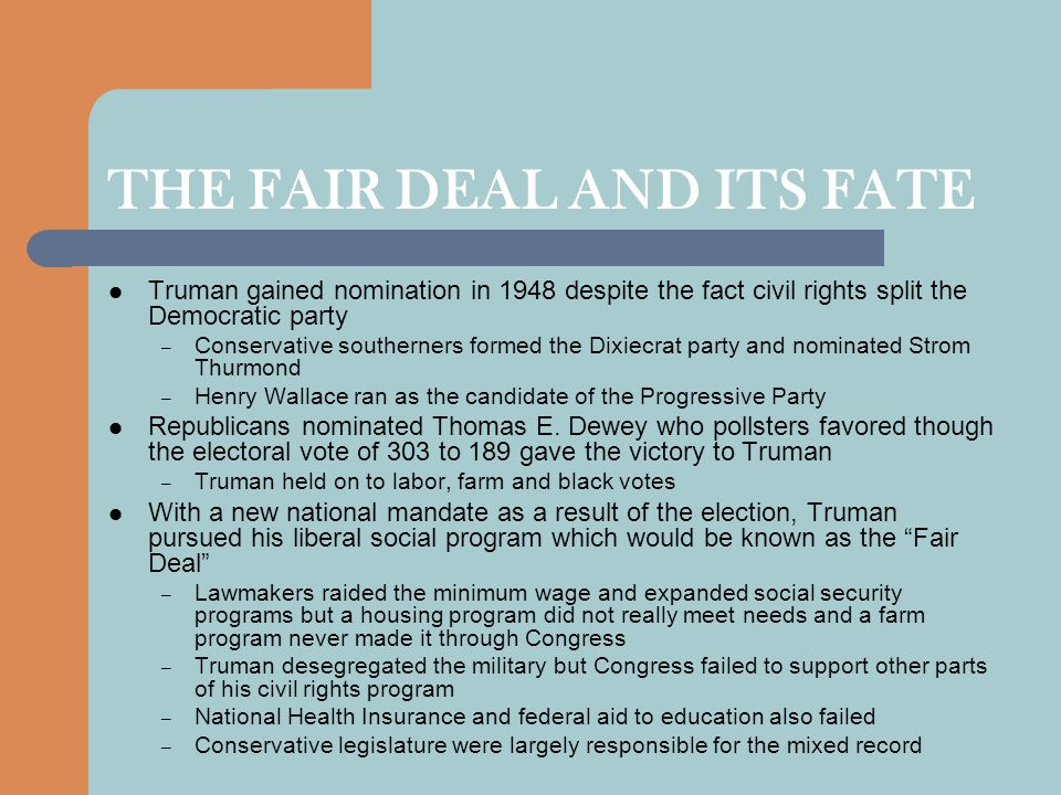 THE FAIR DEAL AND ITS FATE