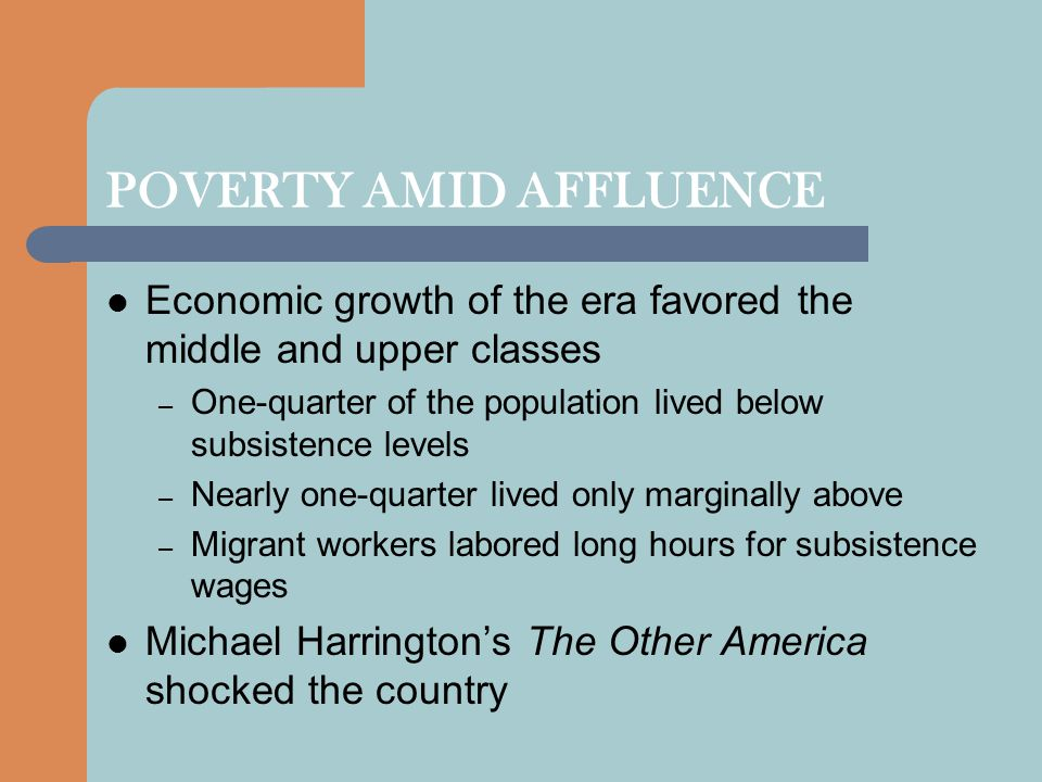 POVERTY AMID AFFLUENCE
