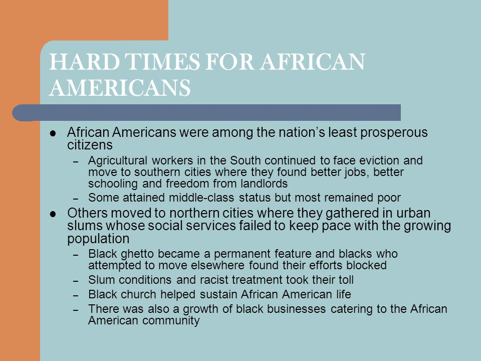 HARD TIMES FOR AFRICAN AMERICANS