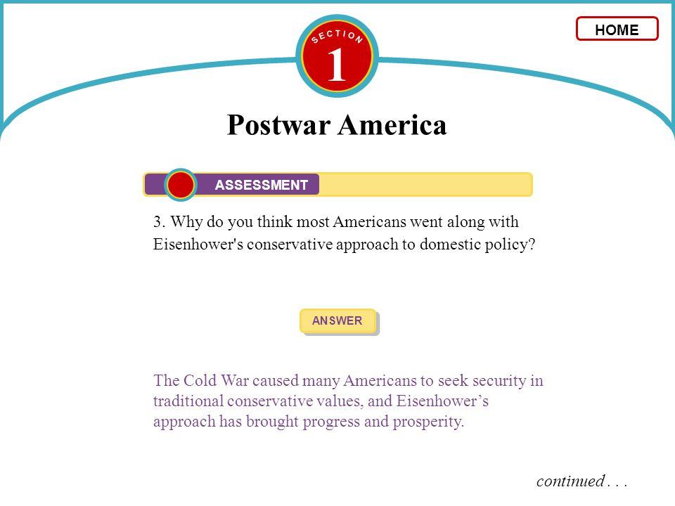S E C T I O N 1. Postwar America. HOME. ASSESSMENT.