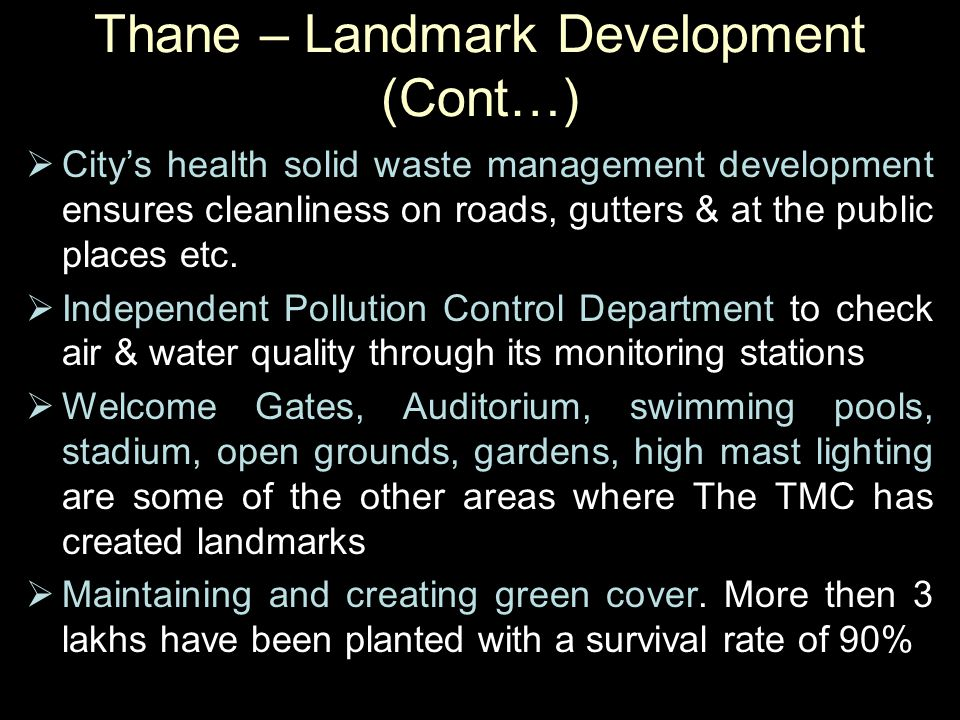 Thane – Landmark Development (Cont…)