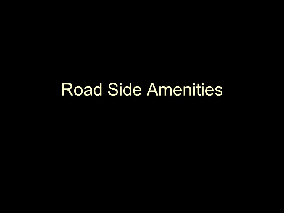 Road Side Amenities