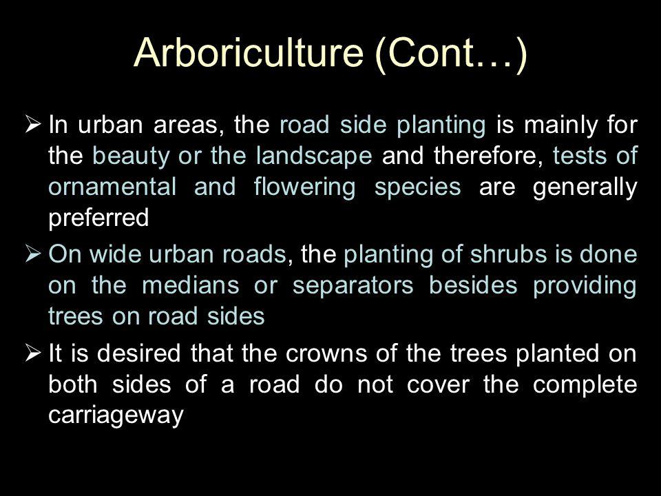 Arboriculture (Cont…)