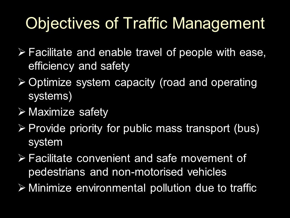 Objectives of Traffic Management