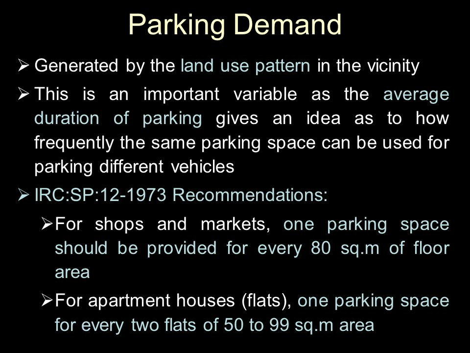 Parking Demand Generated by the land use pattern in the vicinity
