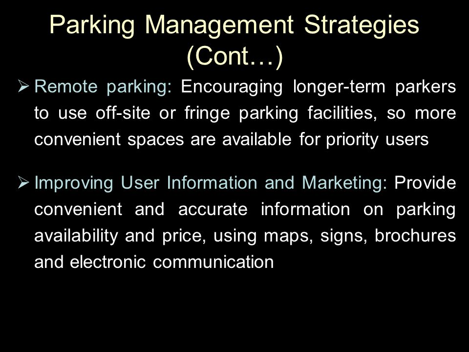 Parking Management Strategies (Cont…)
