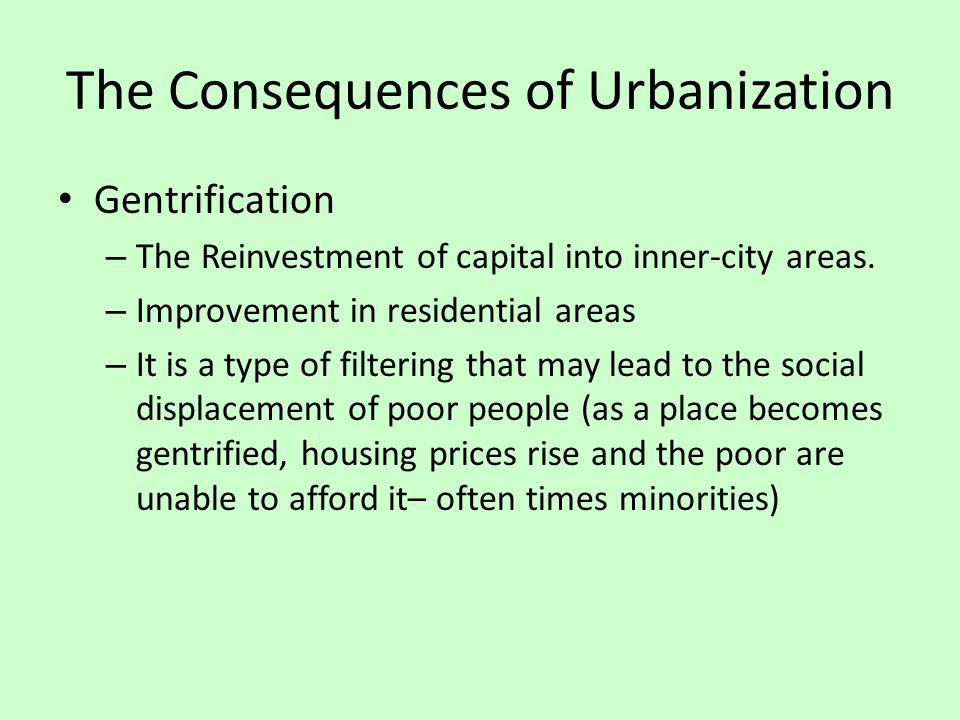 The Consequences of Urbanization