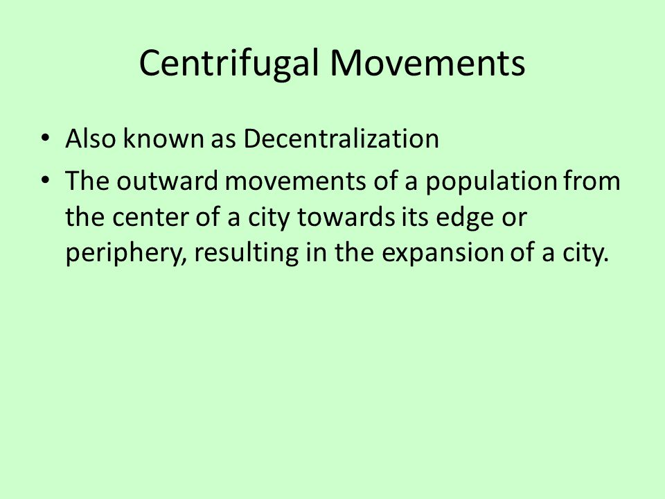 Centrifugal Movements