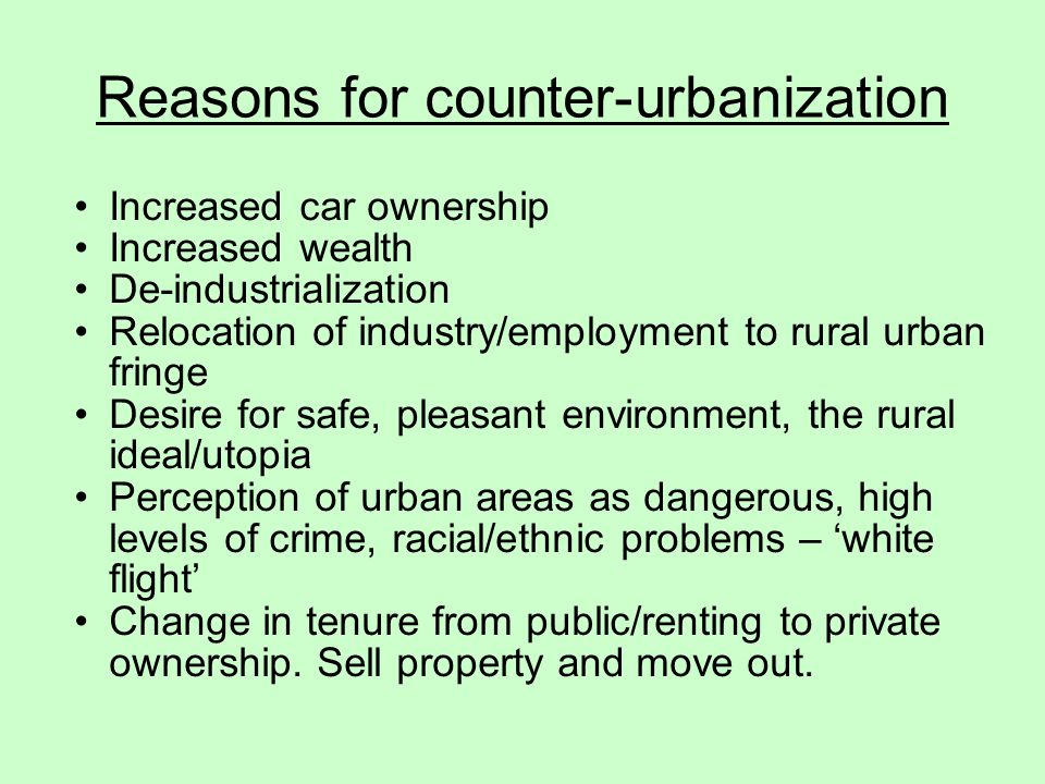 Reasons for counter-urbanization