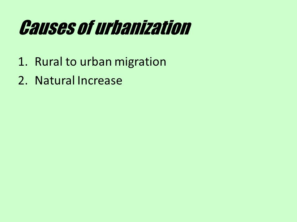 Causes of urbanization