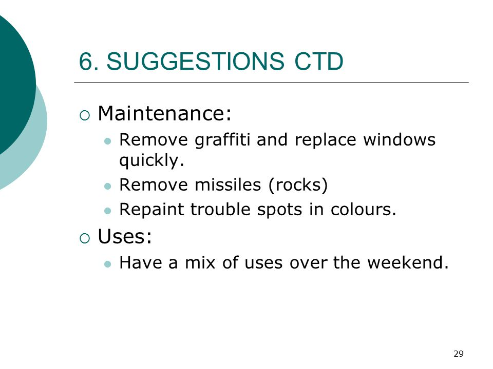 6. SUGGESTIONS CTD Maintenance: Uses: