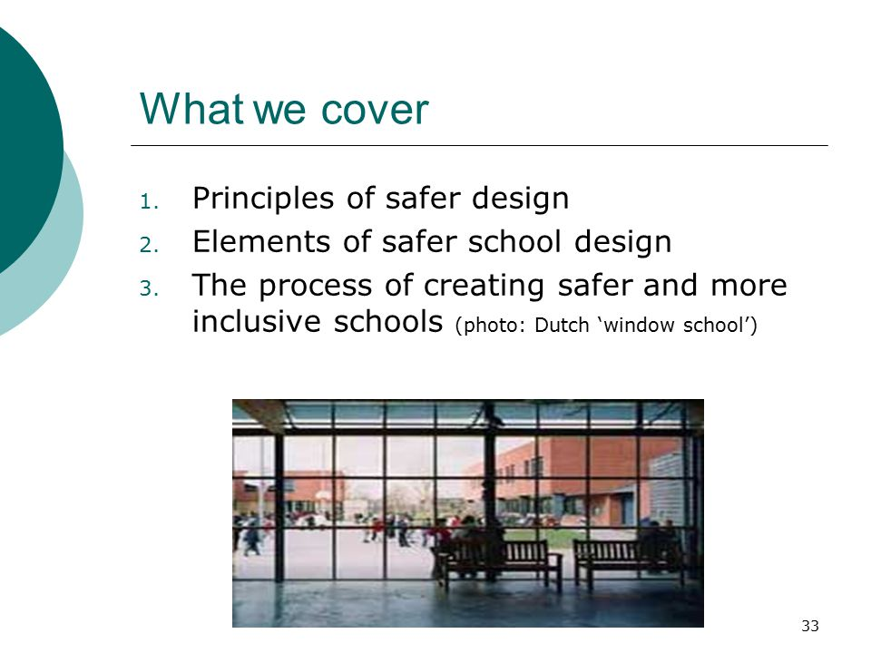 What we cover Principles of safer design