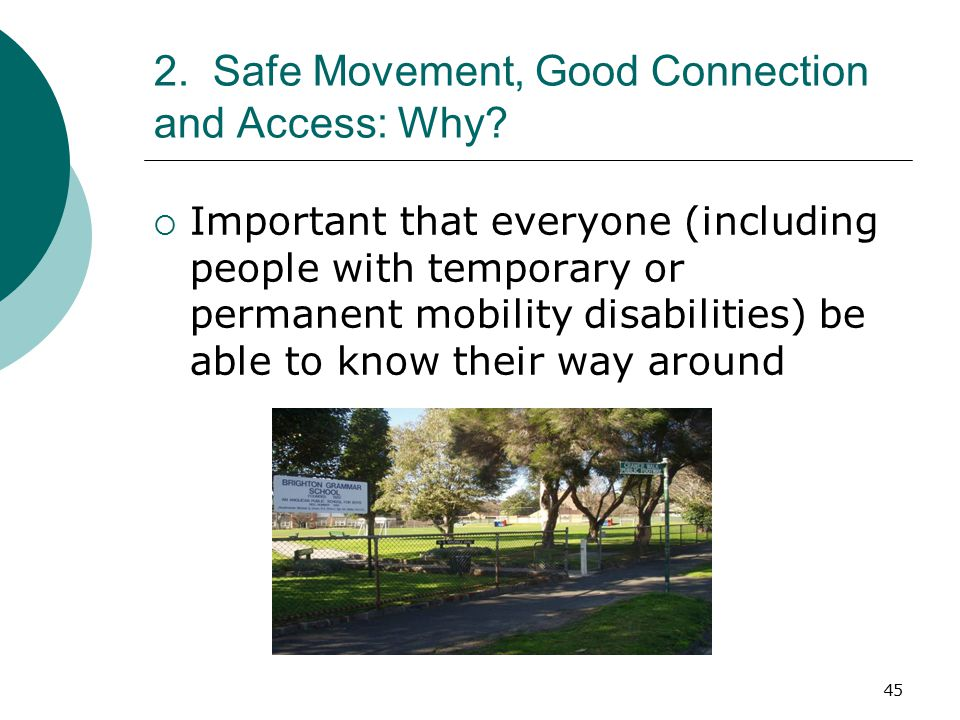 2. Safe Movement, Good Connection and Access: Why