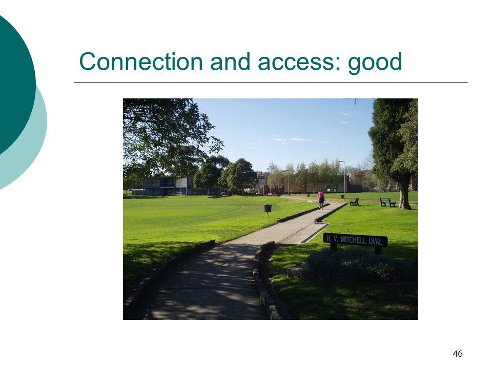 Connection and access: good