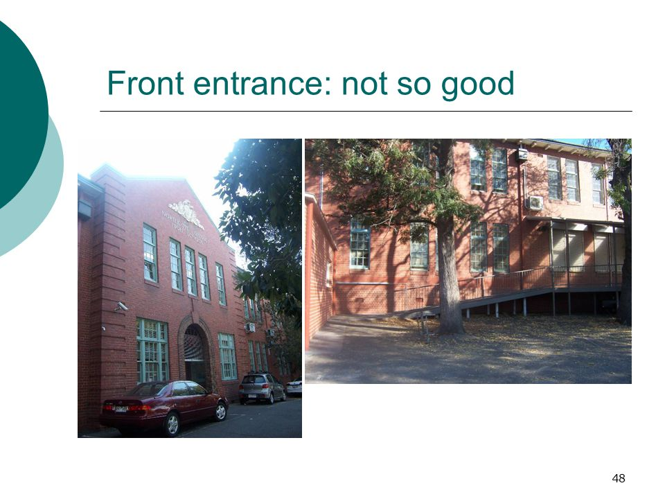 Front entrance: not so good